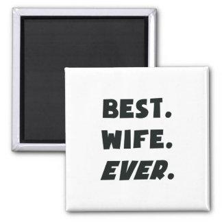 Amo a mi mejor esposa de los mundos nunca imán de frigorifico