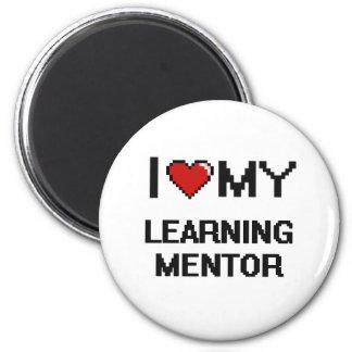 Amo a mi mentor de aprendizaje imán redondo 5 cm