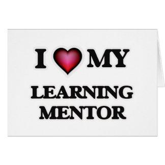 Amo a mi mentor de aprendizaje tarjeta de felicitación