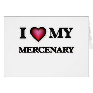 Amo a mi mercenario tarjeta de felicitación