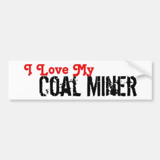 Amo a mi minero de carbón etiqueta de parachoque
