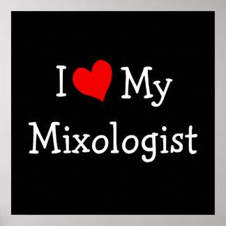 Amo a mi Mixologist Póster
