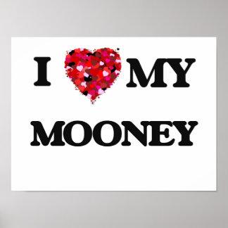 Amo a MI Mooney Póster