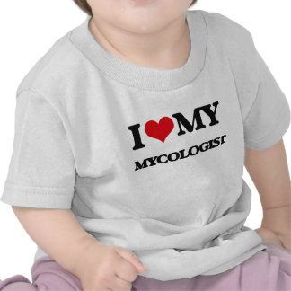 Amo a mi Mycologist Camiseta