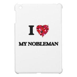 Amo a mi noble