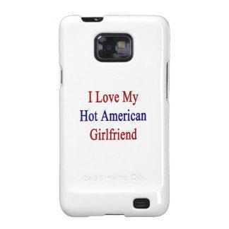 Amo a mi novia americana caliente galaxy SII fundas