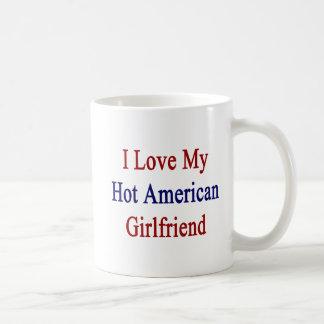 Amo a mi novia americana caliente taza