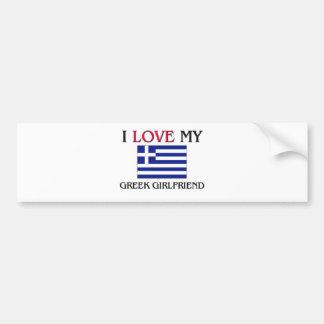 Amo a mi novia griega pegatina de parachoque