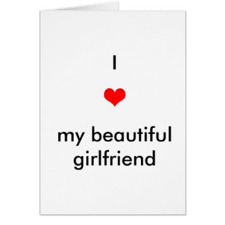 Amo a mi novia hermosa tarjeta de felicitación