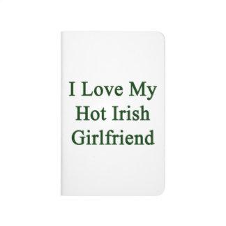Amo a mi novia irlandesa caliente cuadernos grapados