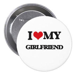 Amo a mi novia pin redondo de 3 pulgadas