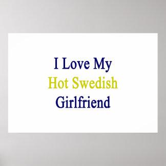 Amo a mi novia sueca caliente póster