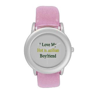 Amo a mi novio brasileño caliente relojes de mano
