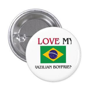 Amo a mi novio brasileño pin