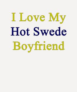 Amo a mi novio caliente sueco remeras