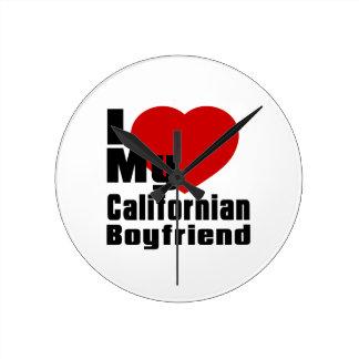 Amo a mi novio californiano reloj redondo mediano