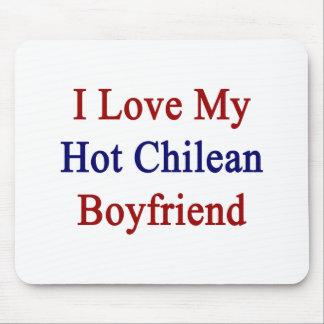 Amo a mi novio chileno caliente tapetes de ratón