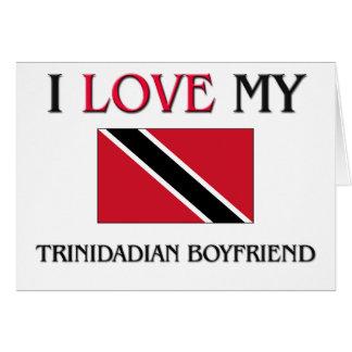 Amo a mi novio de Trinidad y Tobago Tarjeta De Felicitación