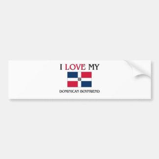 Amo a mi novio dominicano pegatina para auto