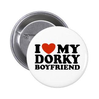 Amo a mi novio Dorky Pin Redondo 5 Cm