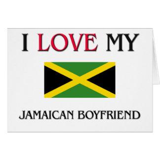 Amo a mi novio jamaicano felicitación