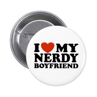 Amo a mi novio Nerdy Pin Redondo De 2 Pulgadas