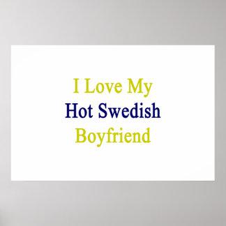 Amo a mi novio sueco caliente póster