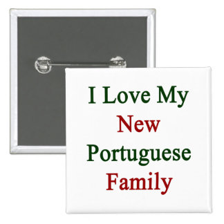 Amo a mi nueva familia portuguesa pin