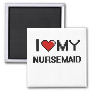 Amo a mi Nursemaid Imán Cuadrado