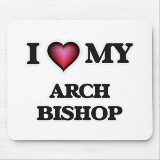 Amo a mi obispo del arco alfombrilla de ratón