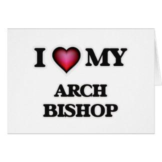 Amo a mi obispo del arco tarjeta de felicitación