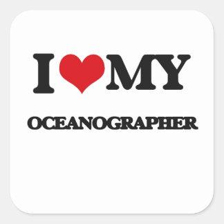 Amo a mi oceanógrafo pegatina cuadrada