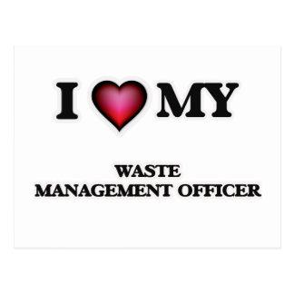 Amo a mi oficial de la gestión de desechos tarjeta postal