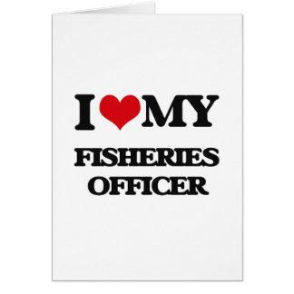 Amo a mi oficial de las industrias pesqueras tarjeta de felicitación