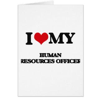 Amo a mi oficial de los recursos humanos felicitación