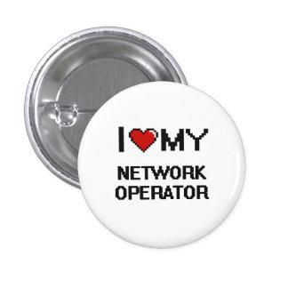 Amo a mi operador de red chapa redonda 2,5 cm