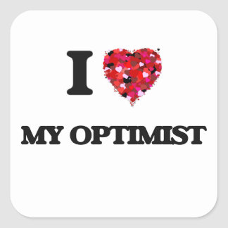 Amo a mi optimista pegatina cuadrada