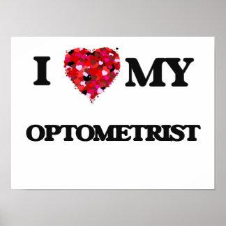 Amo a mi optometrista póster
