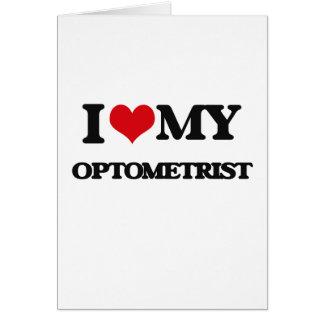Amo a mi optometrista tarjeta de felicitación