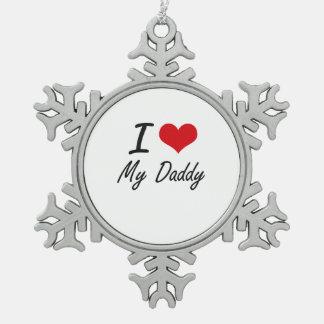 Amo a mi papá adorno de peltre en forma de copo de nieve