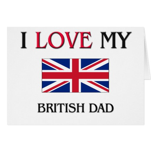 Amo a mi papá británico tarjeta de felicitación