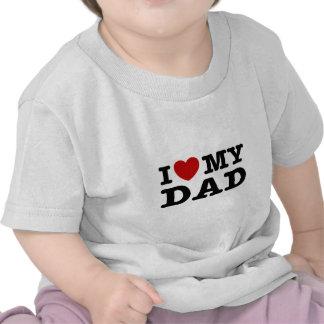 Amo a mi papá camiseta