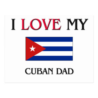 Amo a mi papá cubano postal
