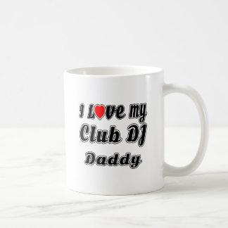 Amo a mi papá de DJ del club Taza Básica Blanca