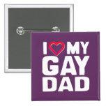 AMO A MI PAPÁ GAY PINS