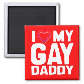AMO A MI PAPÁ GAY - - .PNG IMÁN CUADRADO