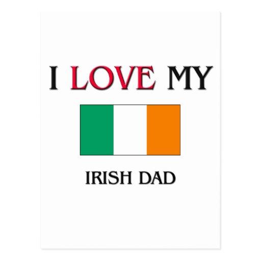 Amo a mi papá irlandés tarjetas postales