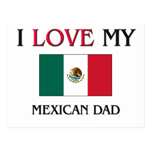 Amo a mi papá mexicano tarjetas postales