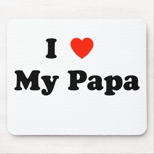 Amo a mi papá Mousepad Alfombrillas De Raton