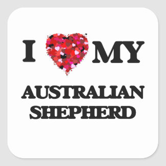 Amo a mi pastor australiano pegatina cuadrada
